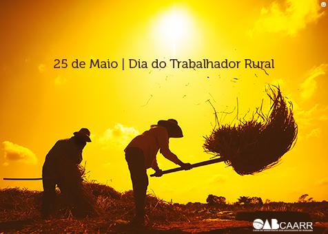 CAARR – Dia Trabalhador Rural